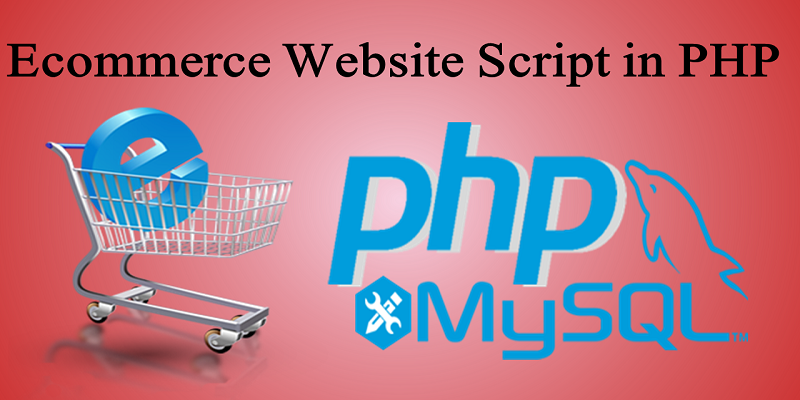 Ecommerce Website Script in PHP