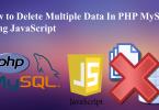Delete Multiple Data in PHP MySQL using JavaScript