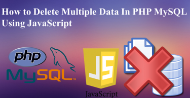 Delete Multiple Data in PHP MySQL using JavaScript