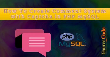 How To Create Comment System with Captcha in PHP MySQL