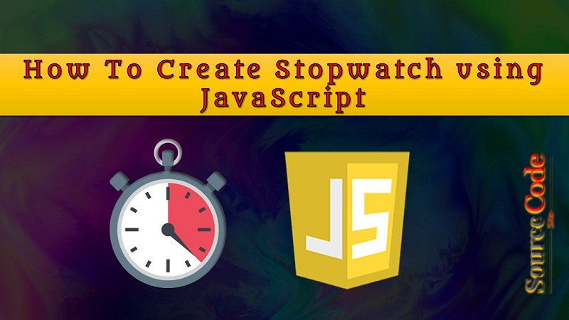 How To Create Stopwatch using JavaScript